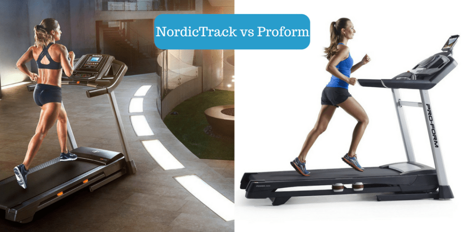 NordicTrack vs Proform treadmills